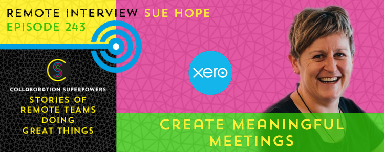 243 – Create Meaningful Meetings with Sue Hope