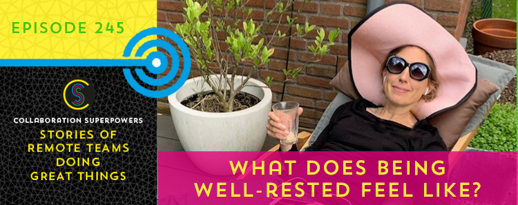 245 – What does being well-rested feel like?