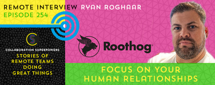 Focus On Your Human Relationships With Ryan Roghaar