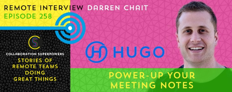 258 – Power-up Your Meeting Notes With Hugo.team